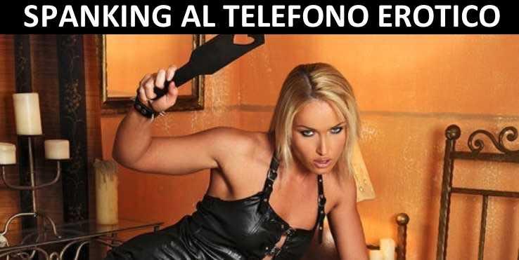 Spanking online al telefono erotico